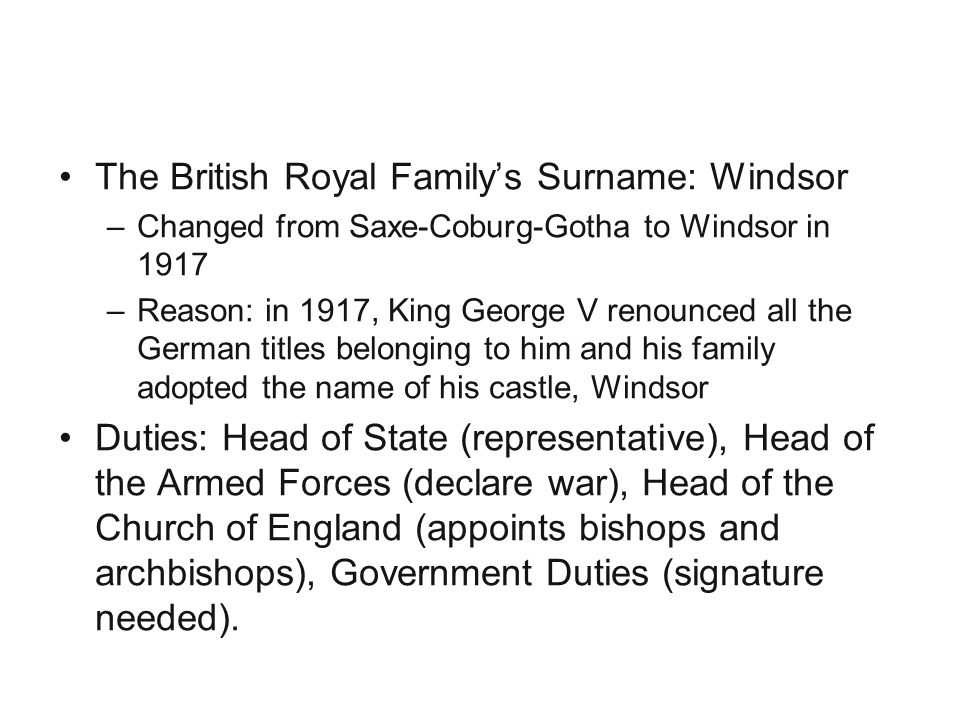 Monarchy The British Royal Family's Surname: Windsor