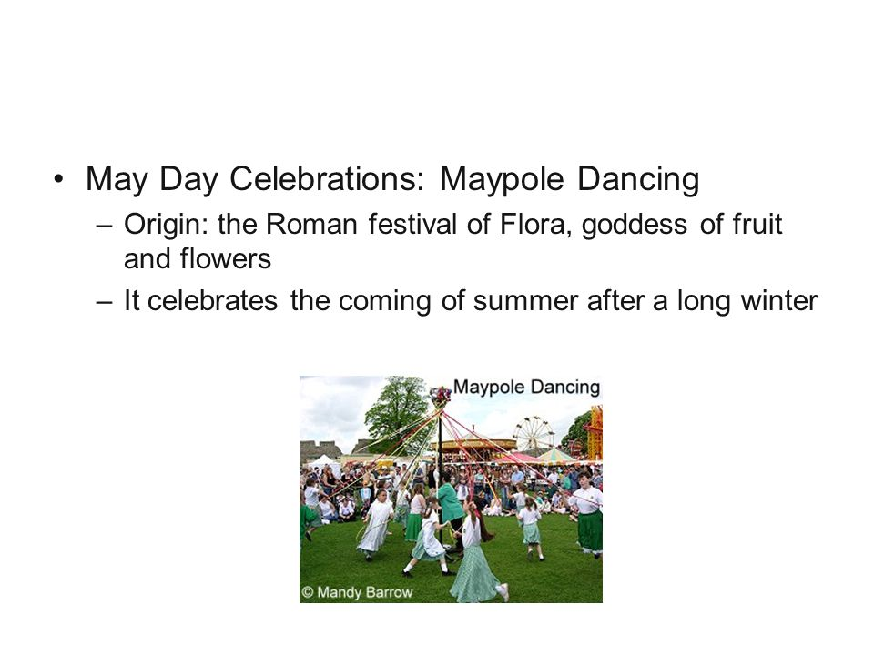 Festivals May Day Celebrations: Maypole Dancing
