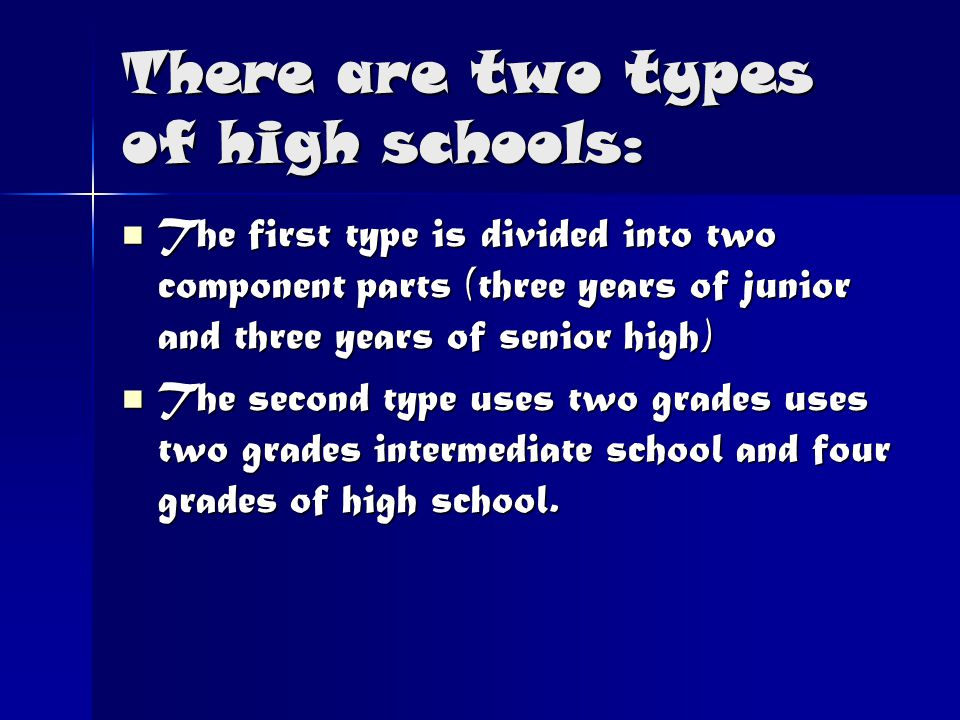There are two types of high schools: