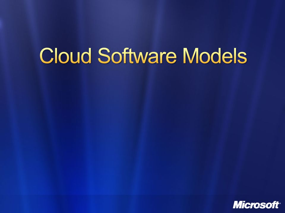 Cloud Software Models