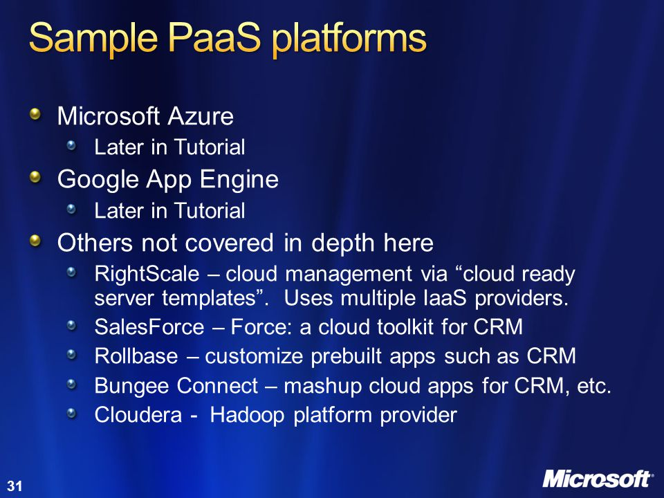 Sample PaaS platforms Microsoft Azure Google App Engine