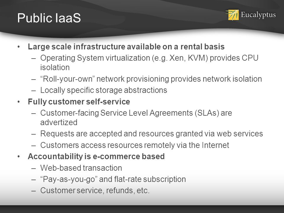 Public IaaS Large scale infrastructure available on a rental basis