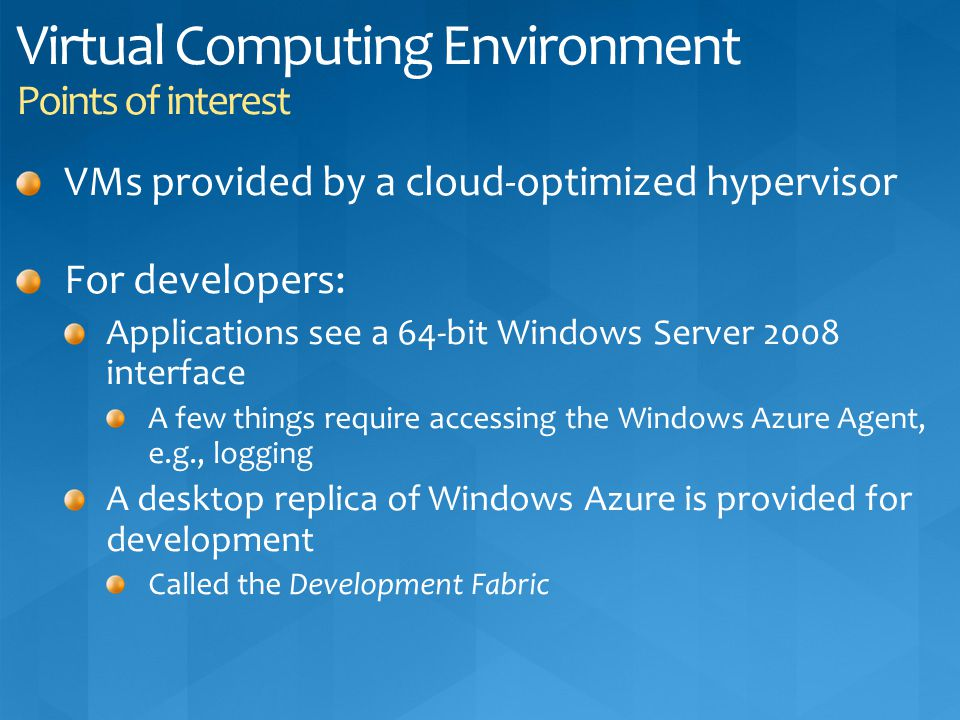 Virtual Computing Environment Points of interest