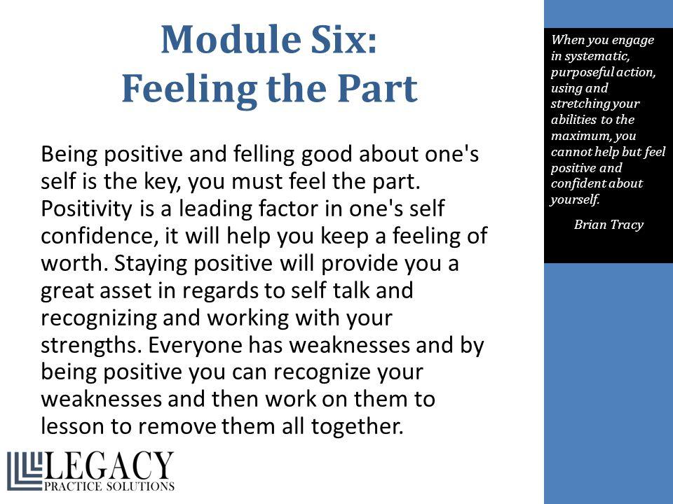 Module Six: Feeling the Part