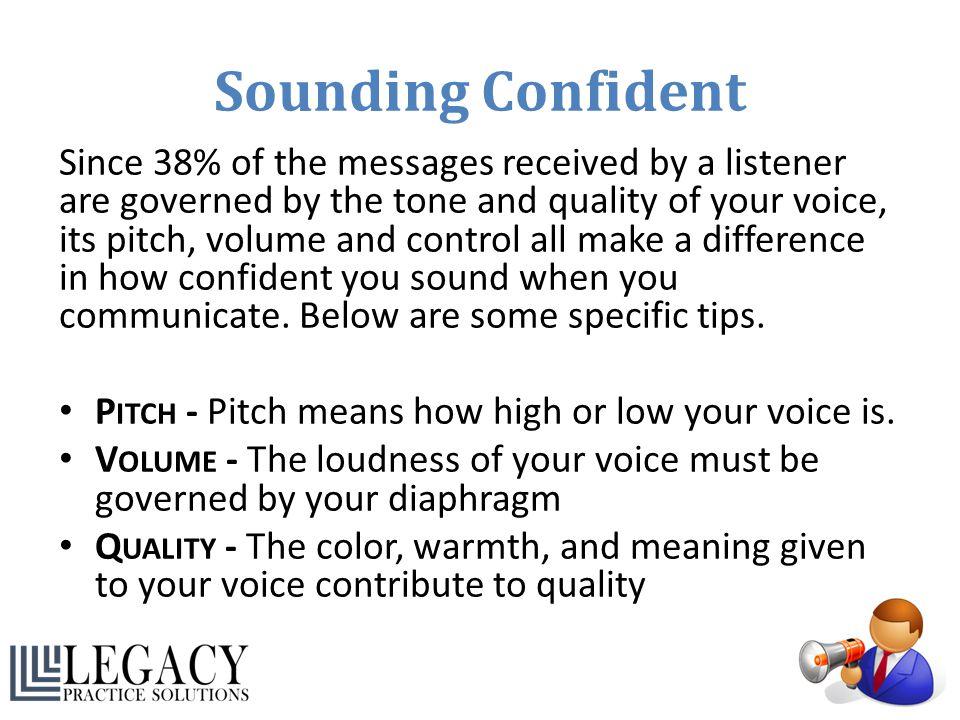 Sounding Confident