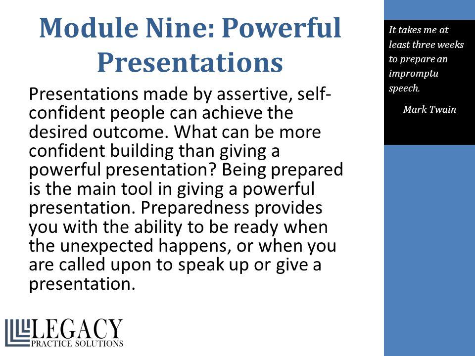 Module Nine: Powerful Presentations