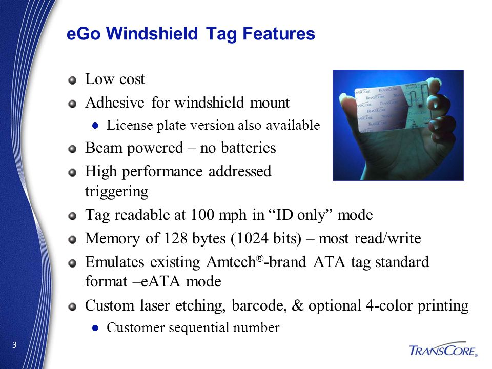 eGo Windshield Tag Features