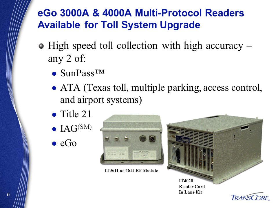 High speed toll collection with high accuracy – any 2 of: