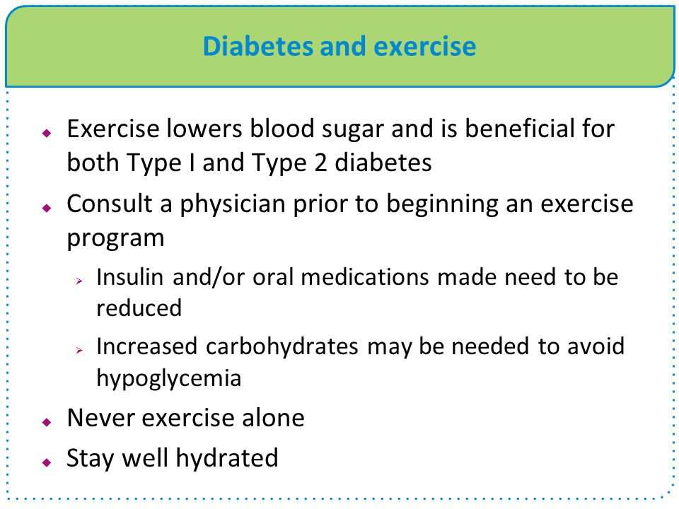 Diabetes and exercise Exercise lowers blood sugar and is beneficial for both Type I and Type 2 diabetes.