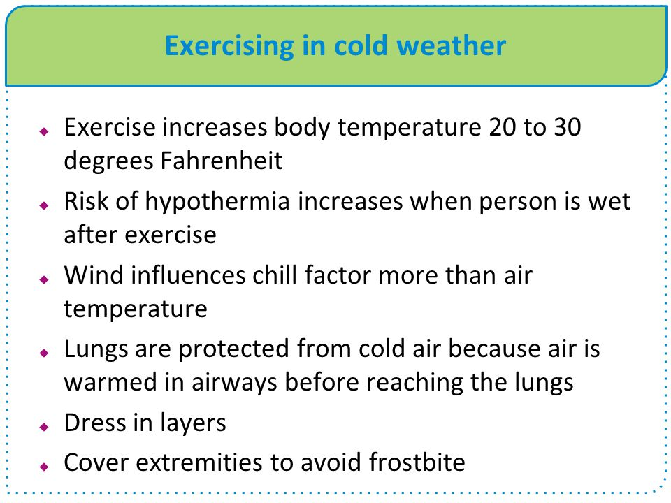 Exercising in cold weather