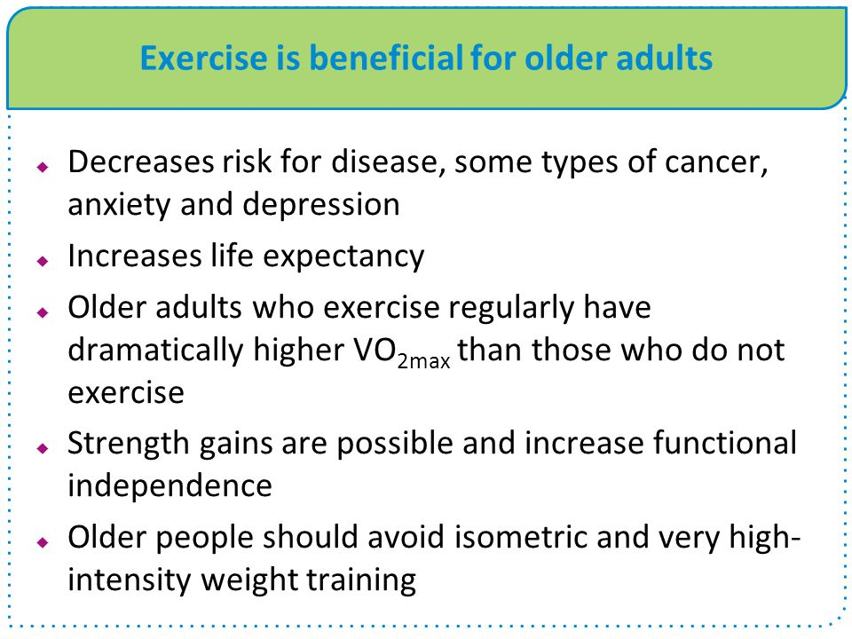 Exercise is beneficial for older adults