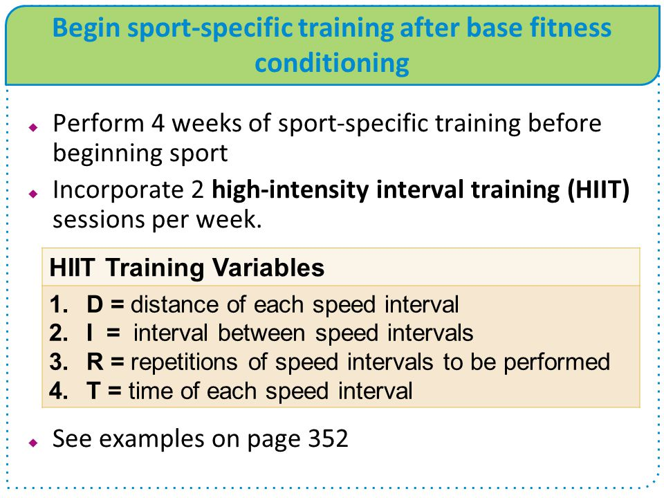 Begin sport-specific training after base fitness conditioning