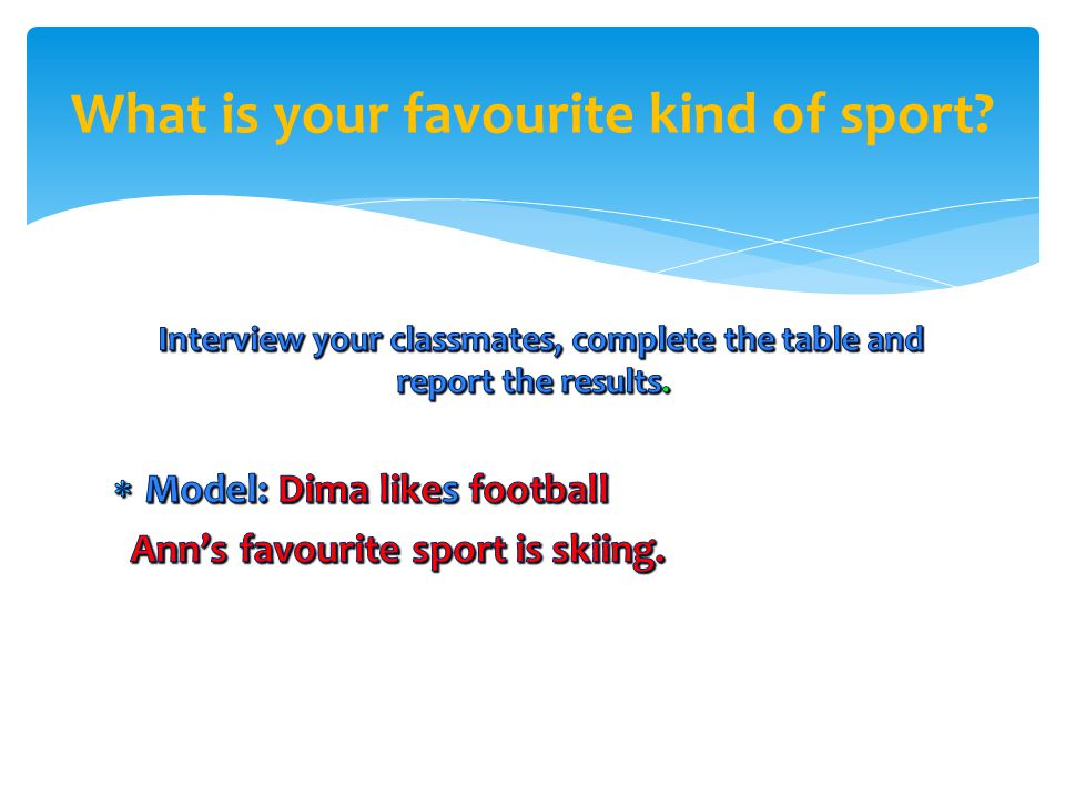 What is your favourite kind of sport