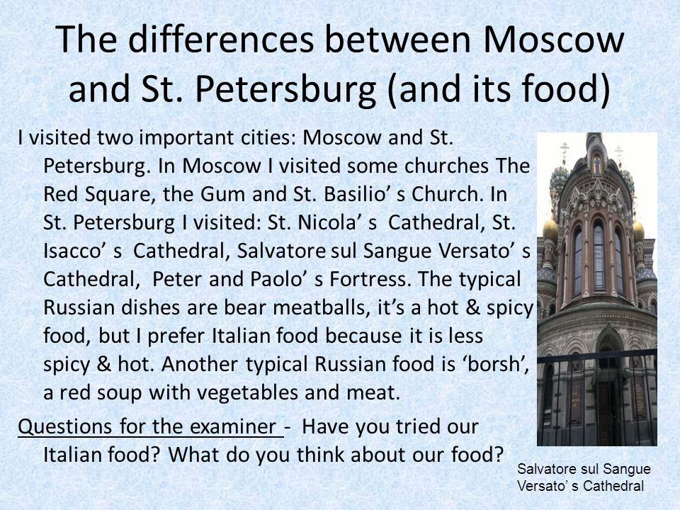 The differences between Moscow and St. Petersburg (and its food)