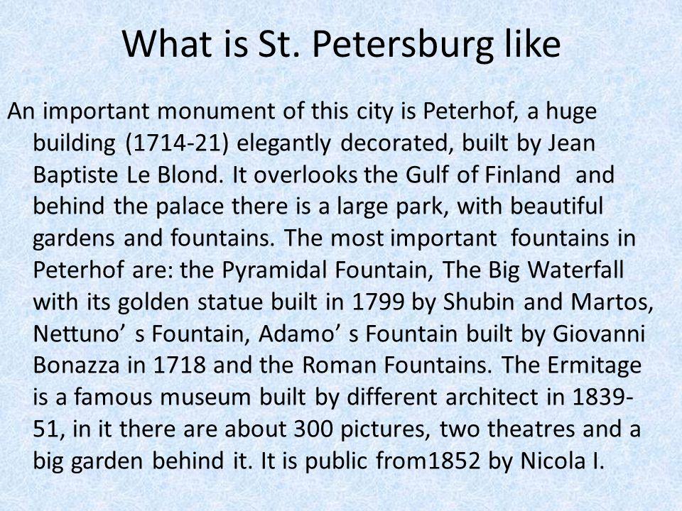 What is St. Petersburg like