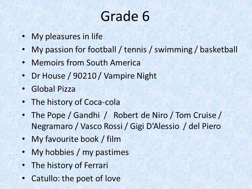 Grade 6 My pleasures in life