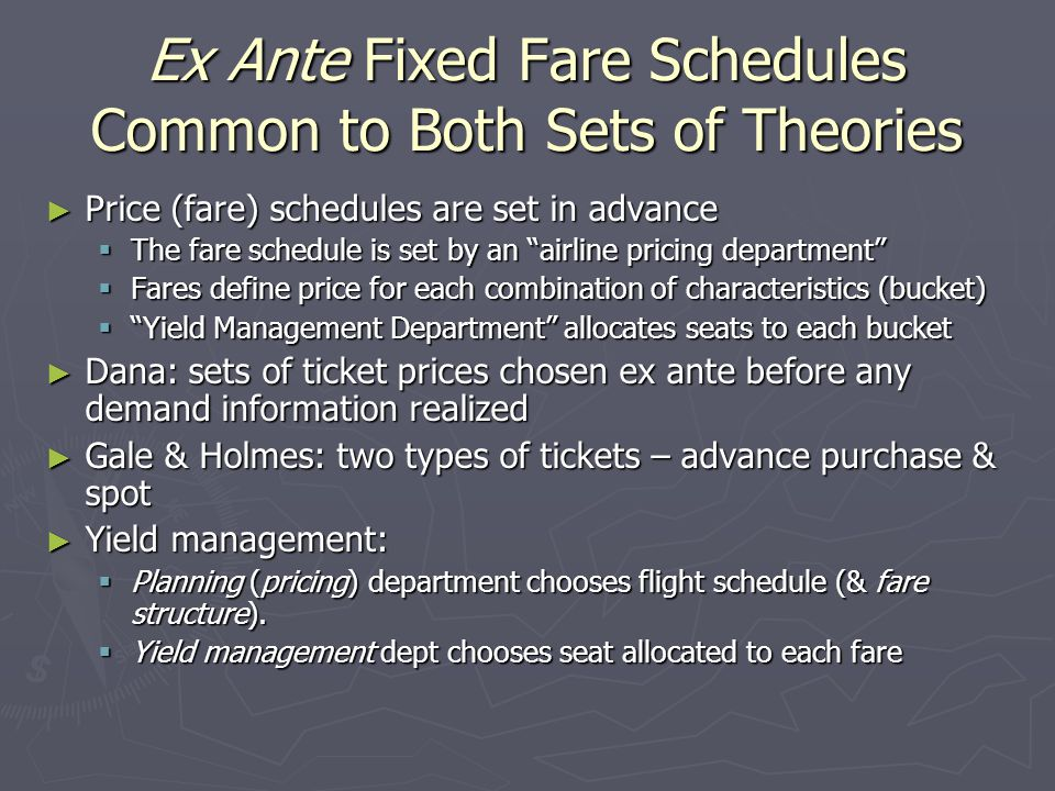 Ex Ante Fixed Fare Schedules Common to Both Sets of Theories