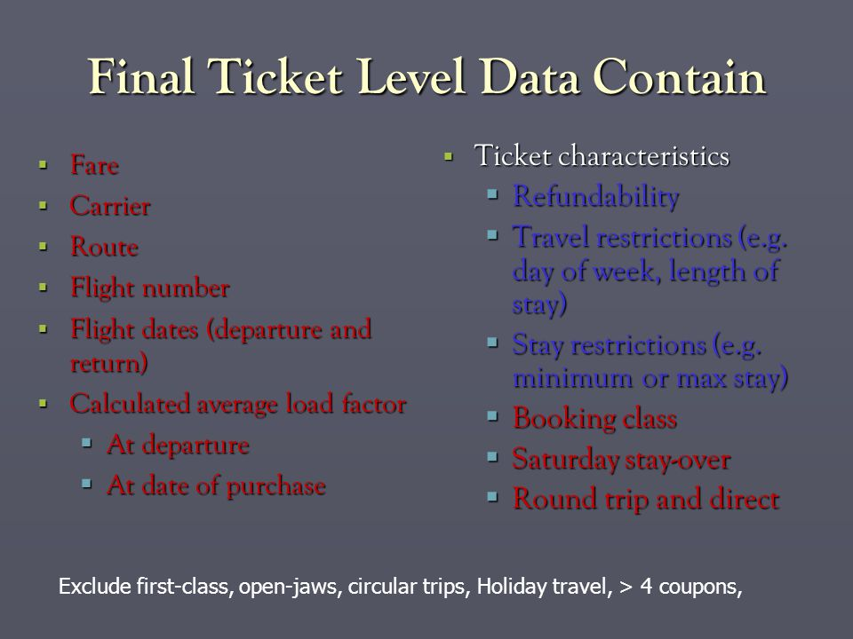 Final Ticket Level Data Contain