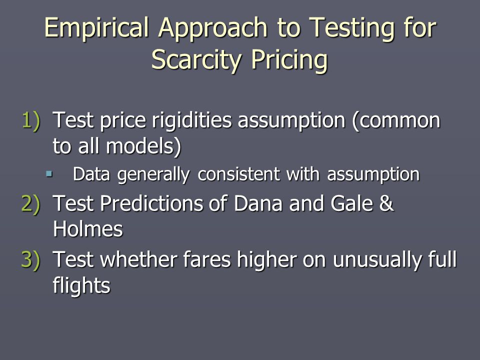 Empirical Approach to Testing for Scarcity Pricing