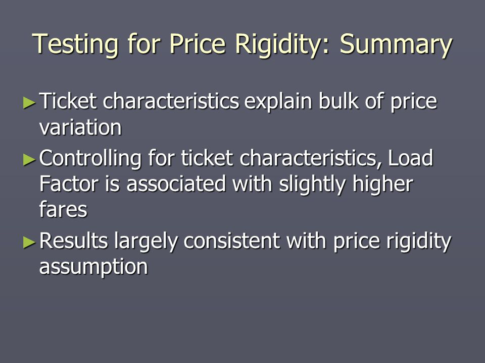 Testing for Price Rigidity: Summary