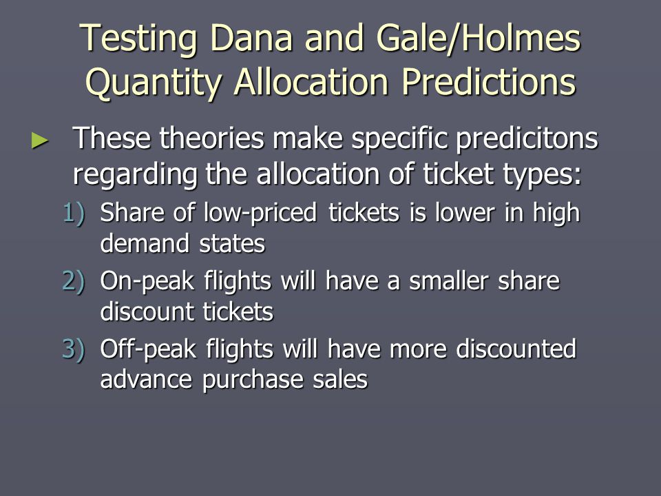 Testing Dana and Gale/Holmes Quantity Allocation Predictions