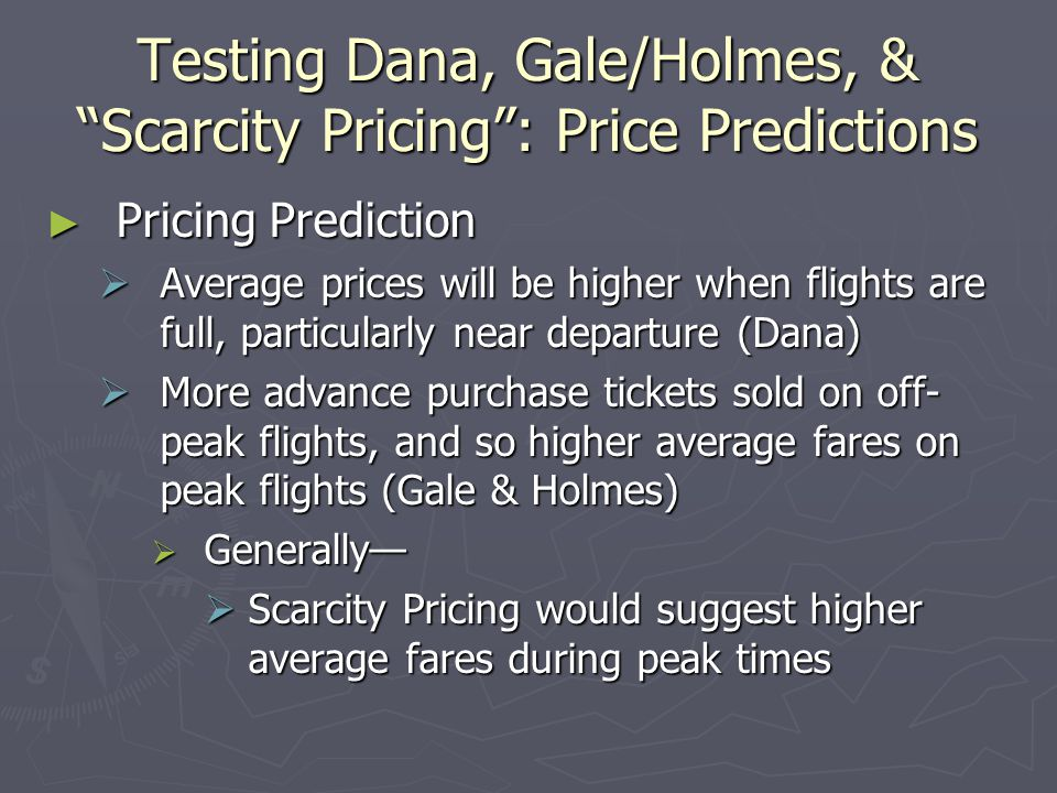 Testing Dana, Gale/Holmes, & Scarcity Pricing : Price Predictions