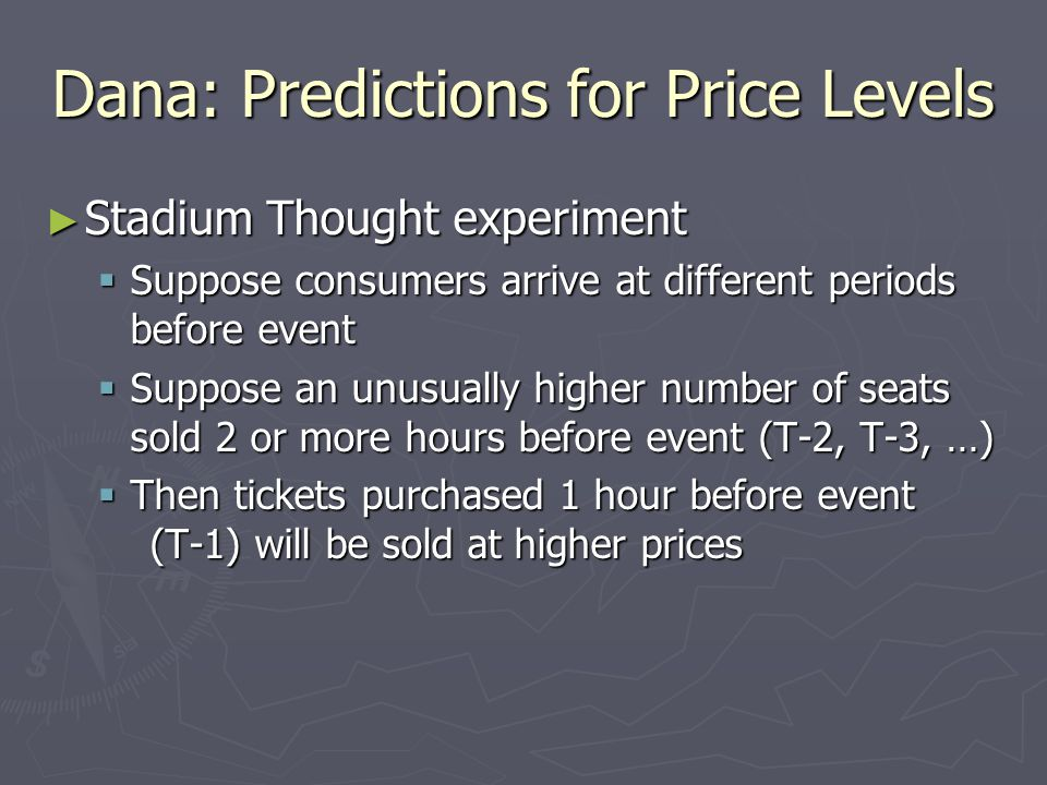 Dana: Predictions for Price Levels