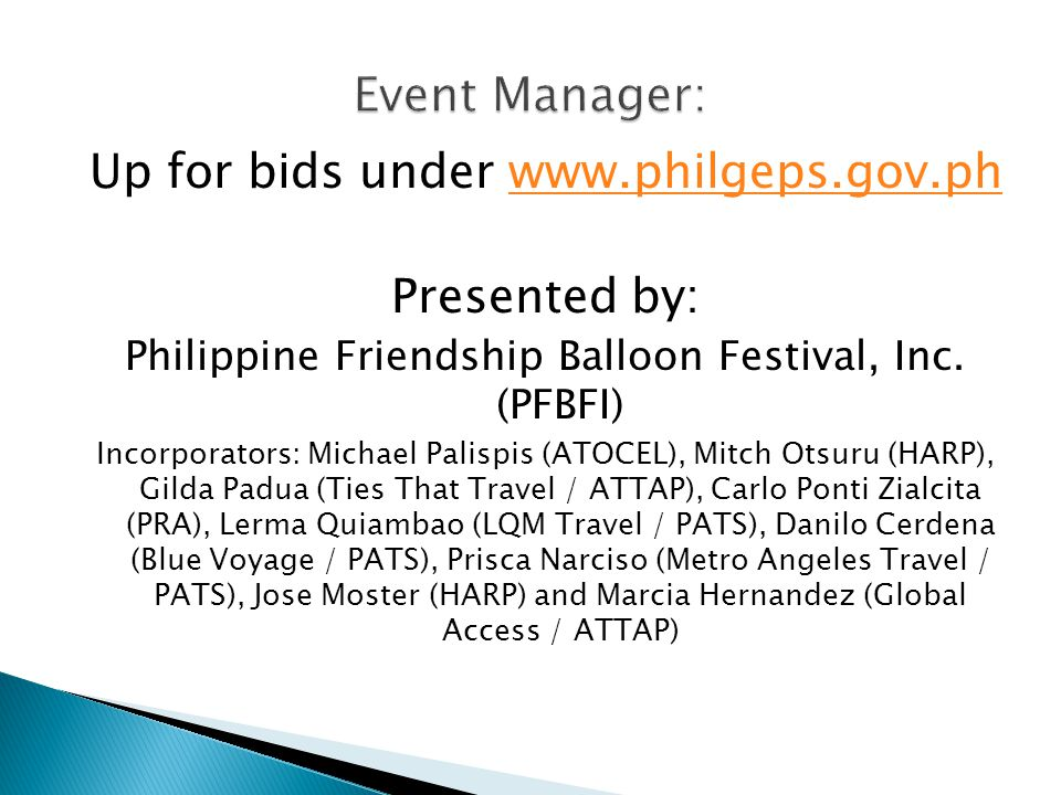 Up for bids under www.philgeps.gov.ph Presented by: