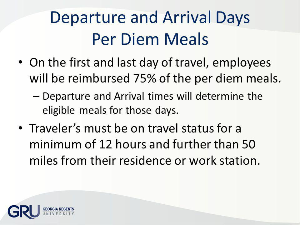 Departure and Arrival Days Per Diem Meals