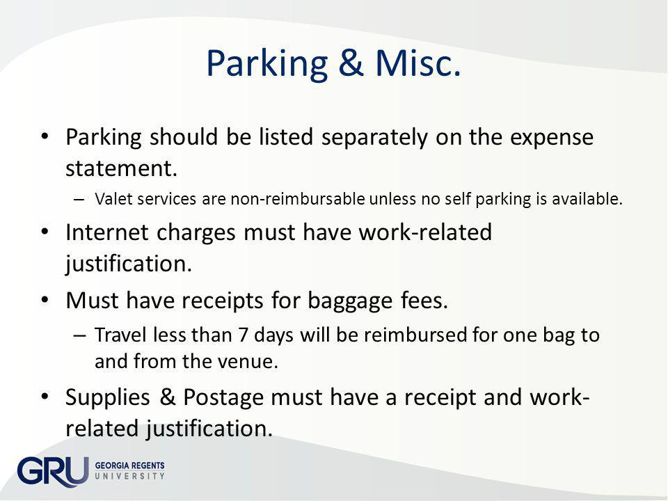 AP & Travel Training 2013 Parking & Misc. Parking should be listed separately on the expense statement.