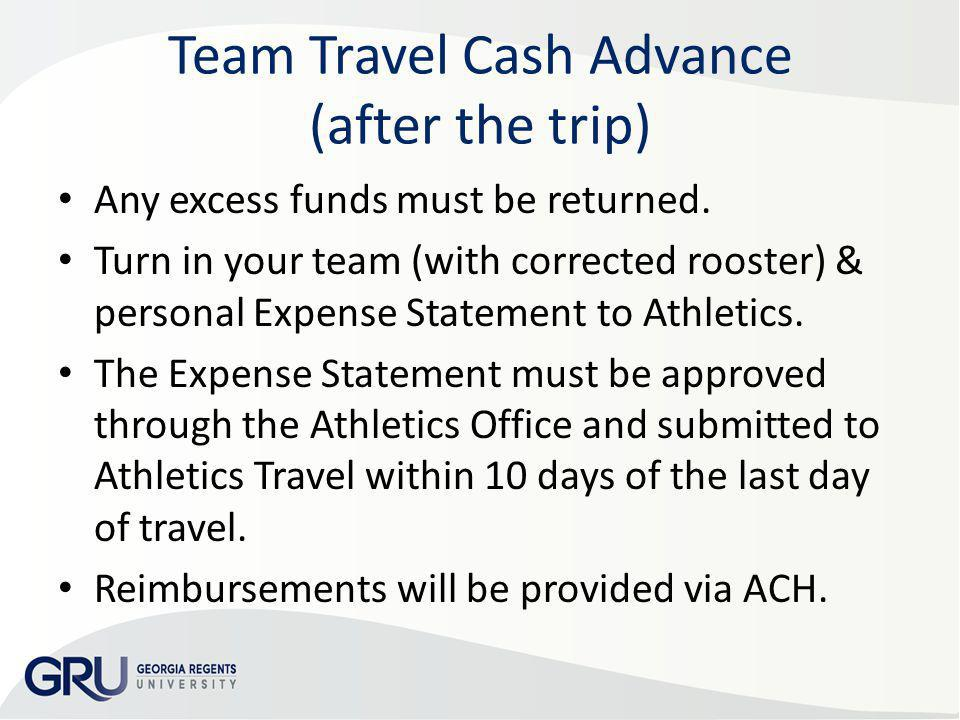 Team Travel Cash Advance (after the trip)