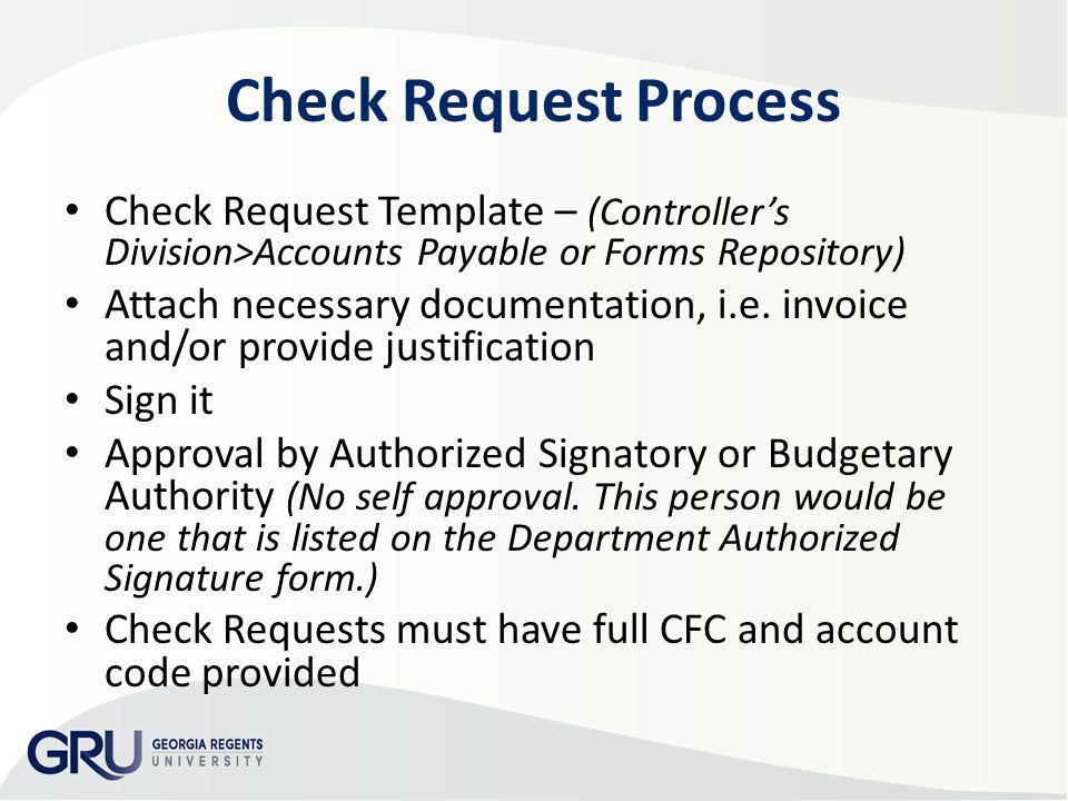 AP & Travel Training 2013 Check Request Process. Check Request Template – (Controller's Division>Accounts Payable or Forms Repository)