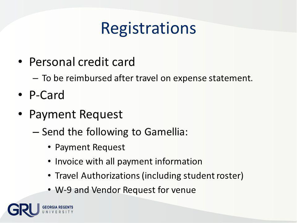 Registrations Personal credit card P-Card Payment Request