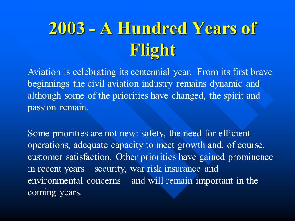 2003 - A Hundred Years of Flight