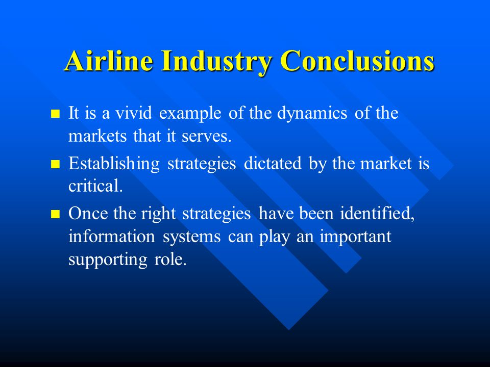 Airline Industry Conclusions