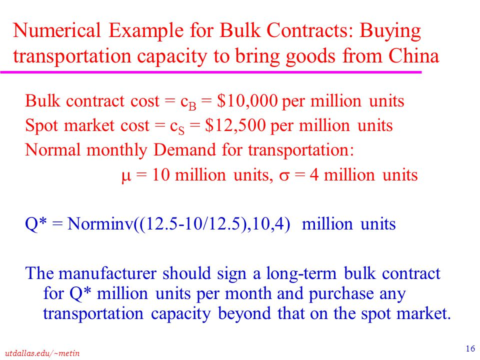 Numerical Example for Bulk Contracts: Buying transportation capacity to bring goods from China