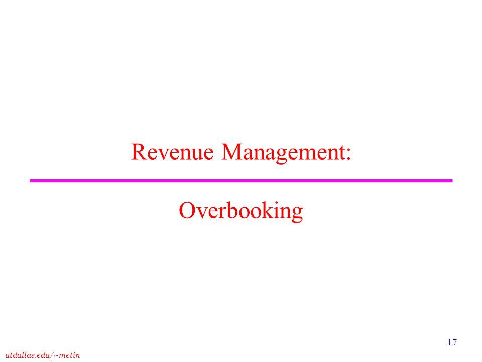 Revenue Management: Overbooking