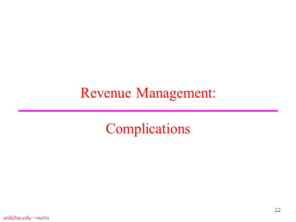 Revenue Management: Complications
