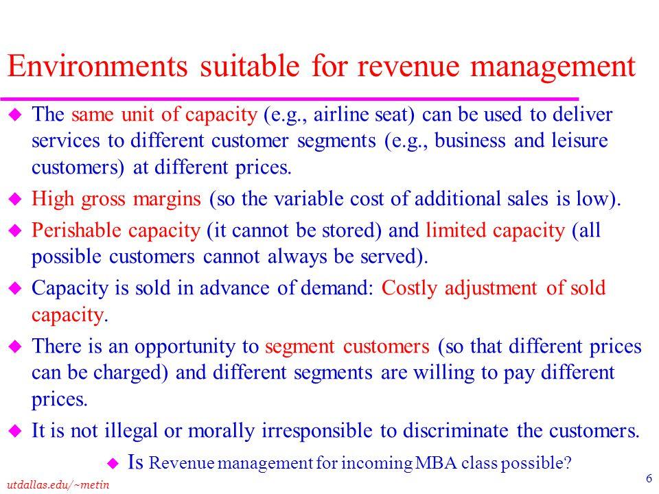 Environments suitable for revenue management