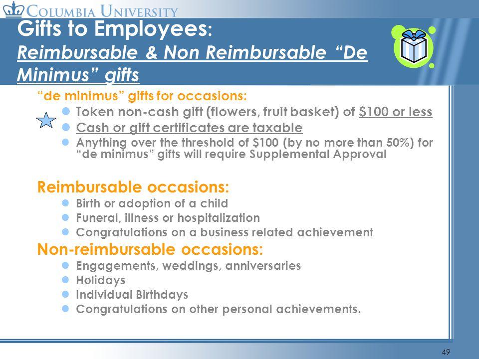 Gifts to Employees: Reimbursable & Non Reimbursable De Minimus gifts