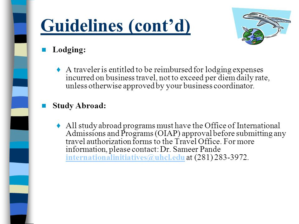 Guidelines (cont'd) Lodging: