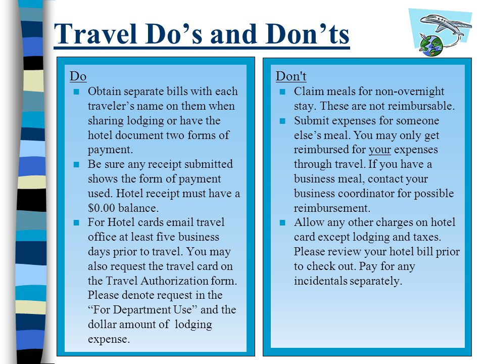 Travel Do's and Don'ts Do Don t