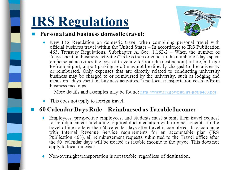 IRS Regulations Personal and business domestic travel: