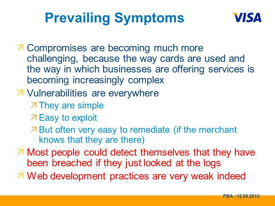 Visa Europe public Prevailing Symptoms.