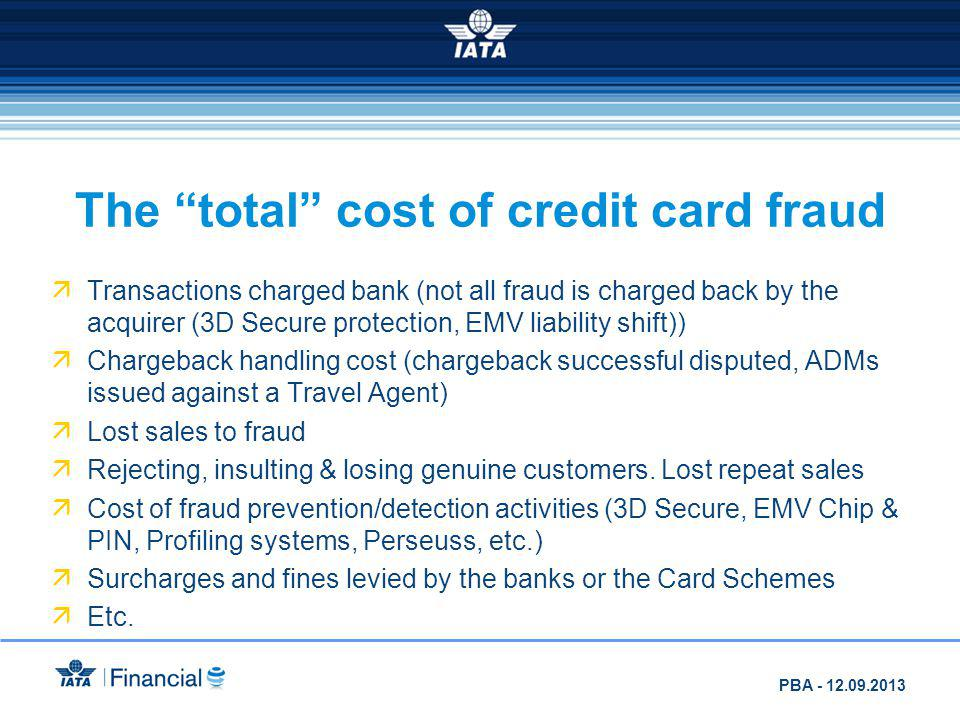 The total cost of credit card fraud