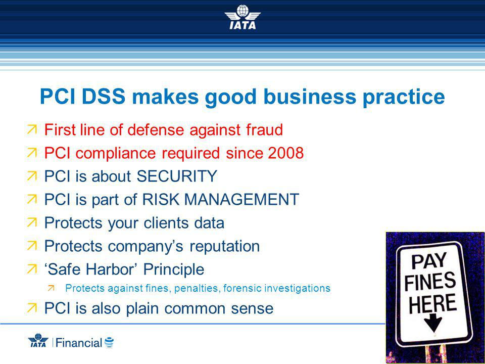 PCI DSS makes good business practice