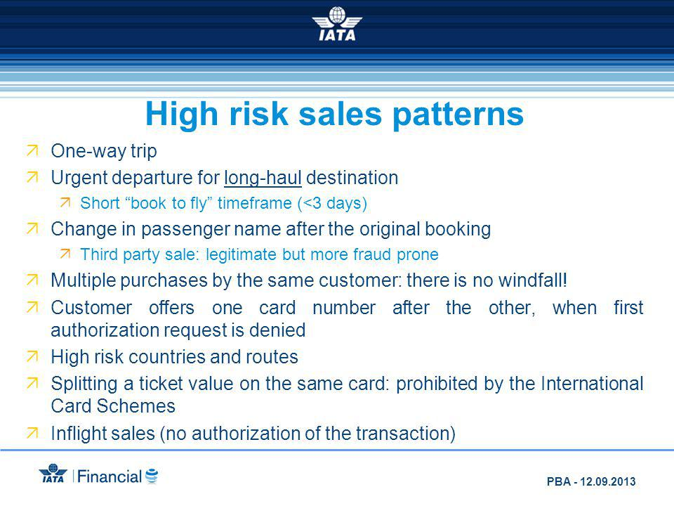 High risk sales patterns