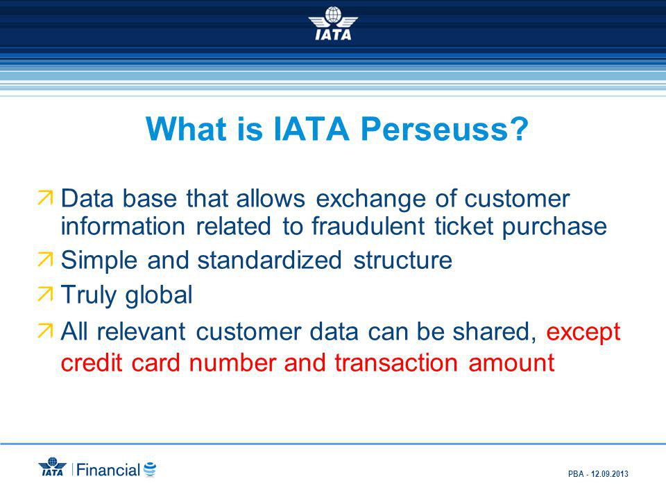 What is IATA Perseuss Data base that allows exchange of customer information related to fraudulent ticket purchase.