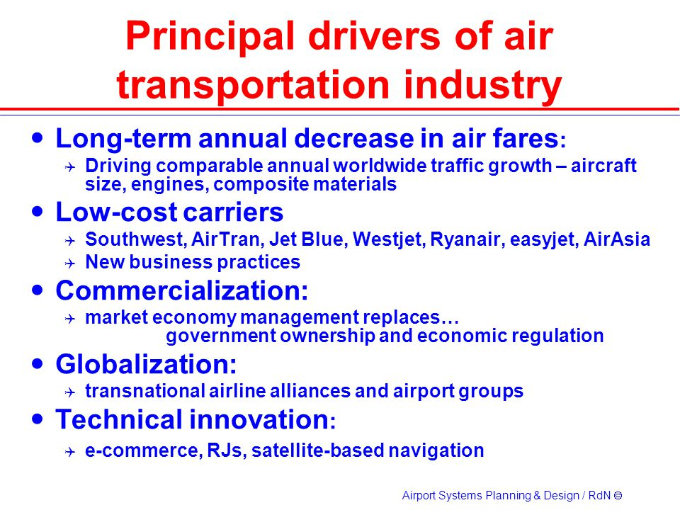 Principal drivers of air transportation industry