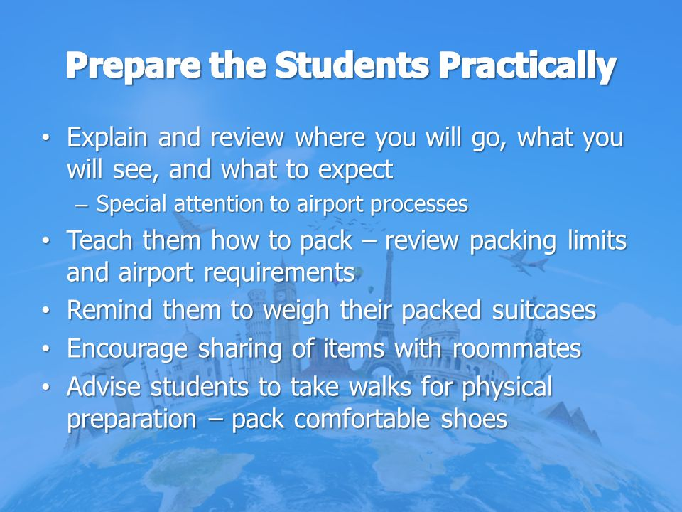 Prepare the Students Practically